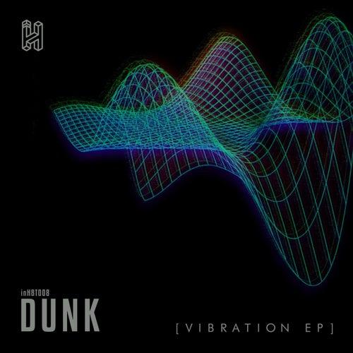 Download Dunk - Vibration EP (INHBT008) mp3