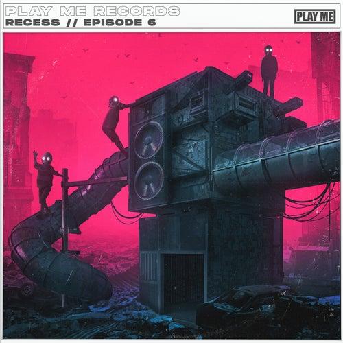Download VA - PLAY ME: RECESS, EP 6 mp3