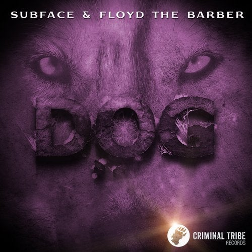 Subface, Floyd The Barber - Dog 2018 [EP]