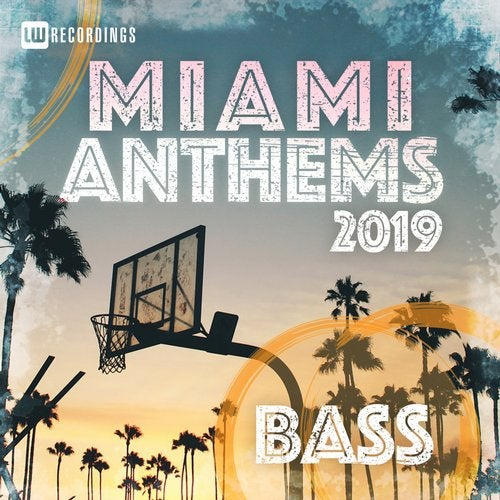 MIAMI 2019 ANTHEMS BASS 2019 [LP]