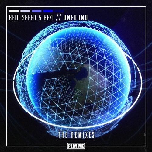 Reid Speed, Rezi - Unfound The Remixes 2019 [EP]