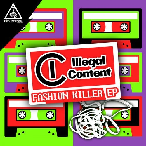 ilLegal Content - Fashion Killer (EP) 2019