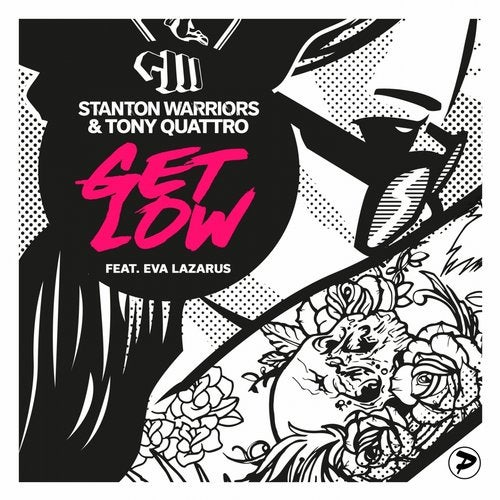 Stanton Warriors - Get Low (The Remixes) 2017 [EP]