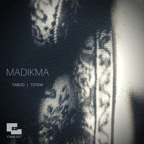Download Madikma - Taboo | Totem (CWM027) mp3