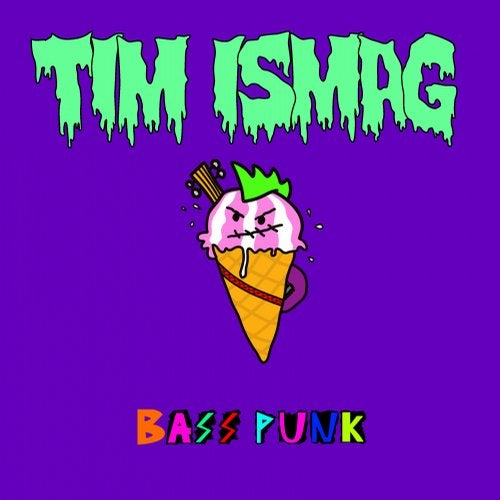 Tim Ismag - Bass Punk (LP) 2019