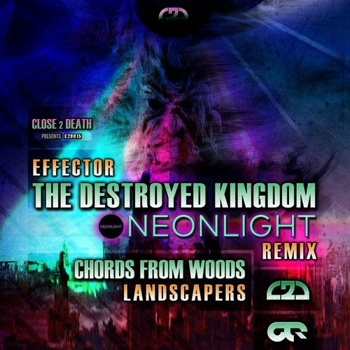 The Destroyed Kingdom Neonlight Remix Chords From Woods From