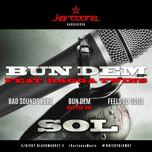 SOL & Ragga Twins - Bun Dem EP [KARDIGI30]