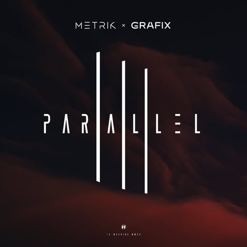 Metrik & Grafix - Parallel (Vip),(Original Mix) [2020]