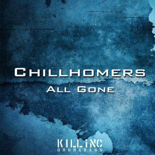Chillhomers - All Gone 2018 [EP]
