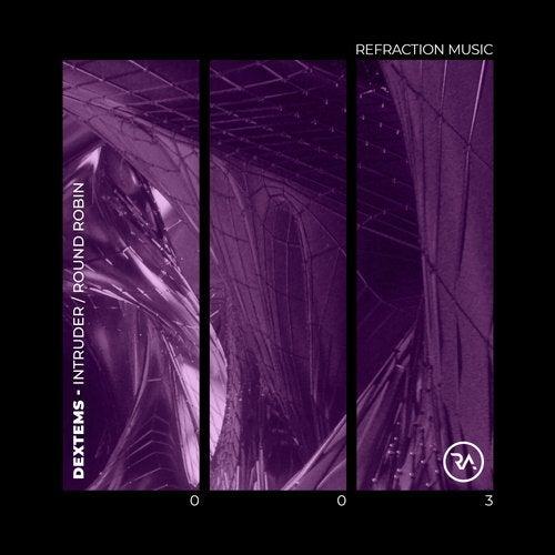 Dextems - Intruder / Round Robin 2019 [EP]