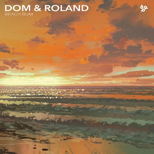 Dom and Roland - Beach Bum / Dred Sound 2019 (EP)