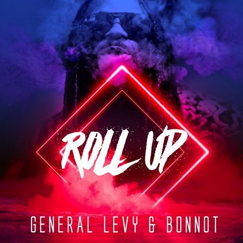 Bonnot, General Levy - Roll Up (EP) 2019