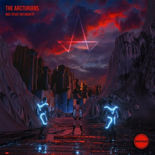 The Arcturians - Nice To See You Again