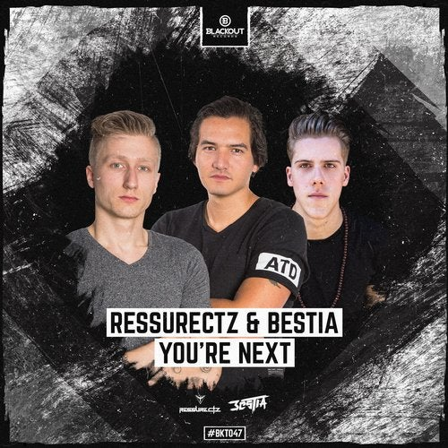 Bestia,  Ressurectz - You're Next