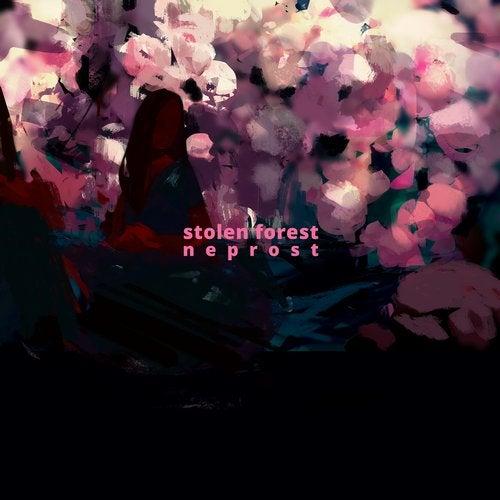 Stolen Forest - neprost [LP] 2018