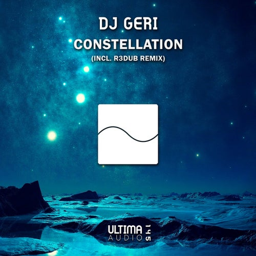 Dj Geri - Constellation (R3dub Remix)  [2021]
