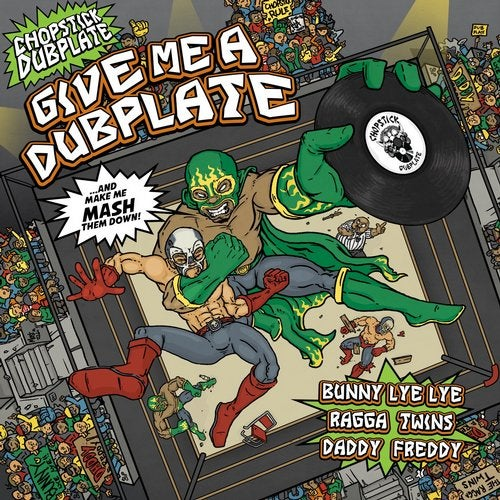 Chopstick Dubplate - Give Me A Dubplate (EP) 2019