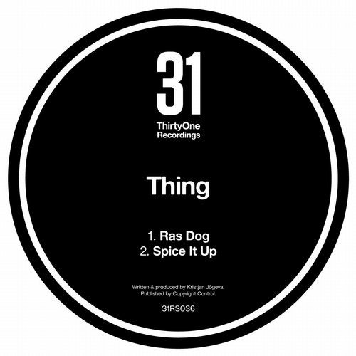 Thing - Ras Dog / Spice It Up (EP) 2018
