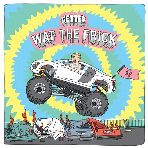 Getter - Wat The Frick 2016 [EP]