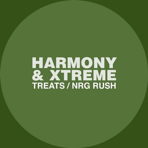 Harmony, Xtreme - Treats / NRG Rush (EP) 2019