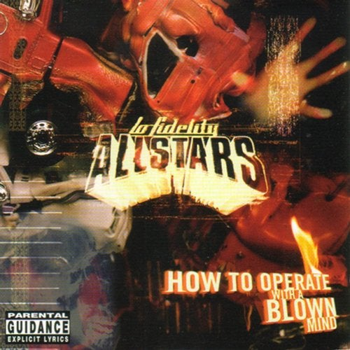 Lo-Fidelity Allstars - How To Operate With A Blown Mind 1998 [LP]