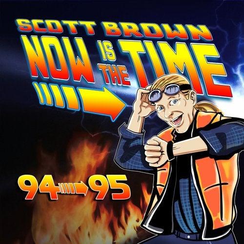 VA - SCOTT BROWN NOW IS THE TIME 94-95 [LP] 2018