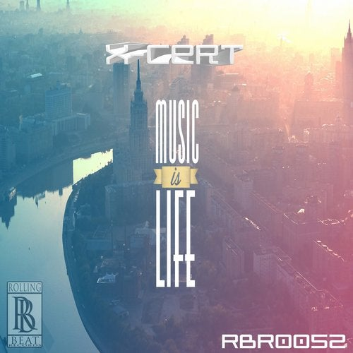 X-Cert - Music Is Life (EP) 2019