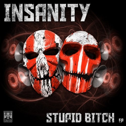 INSANITY - Stupid Bitch (EP) 2019
