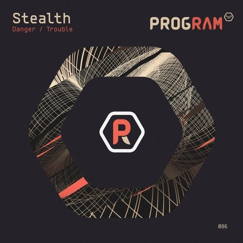Stealth - Danger / Trouble [EP] 2019