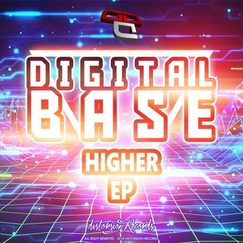 Digital Base - Higher [EP] 2018
