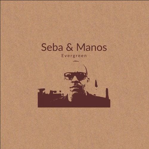 Seba, Manos - Evergreen (EP) 2019