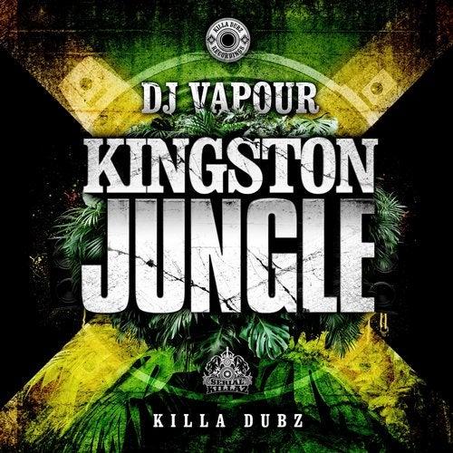 DJ Vapour - Kingston Jungle 2018 (EP)