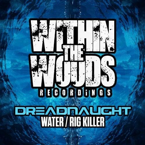 Dreadnaught - Water / Rig Killer 2019 (EP)