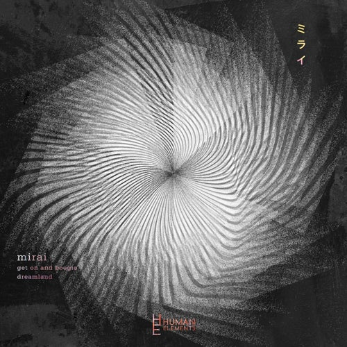 Download MIRAI - Get on and Boogie / Dreamland (HE008) mp3