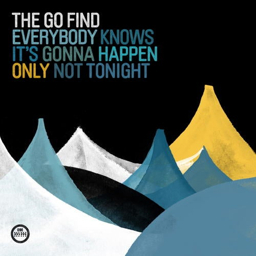 Everybody Knows It's Gonna Happen Only Not Tonight [Morr Music