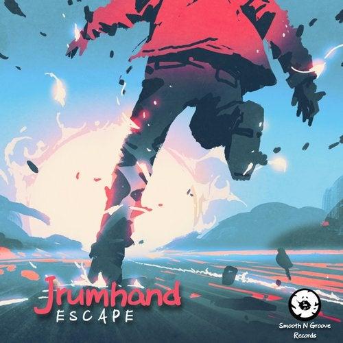 Jrumhand - Escape 2019 (EP)