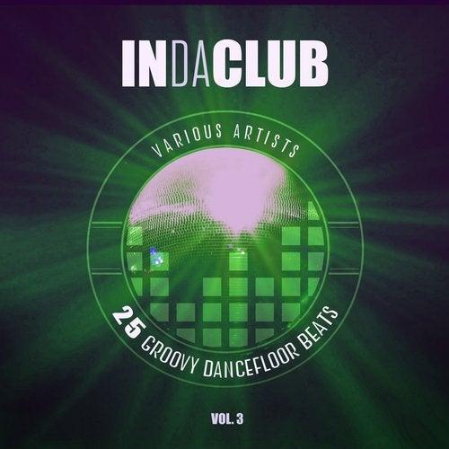 In Da Club (25 Groovy Dancefloor Beats), Vol  3 [Revision
