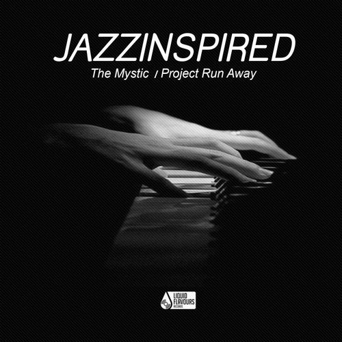 Jazzinspired - The Mystic | Project Run Away (EP) 2019