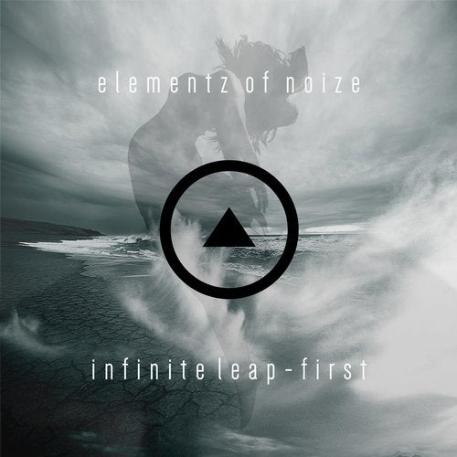 Elementz Of Noize - Infinite Leap (First) (EP) 2018