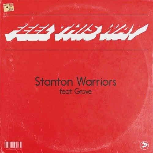 Stanton Warriors - Feel This Way 2017 [EP]