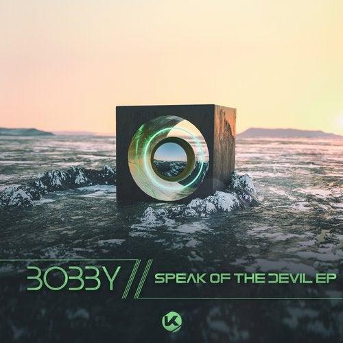 Bobby - Speak Of The Devil [EP] 2018