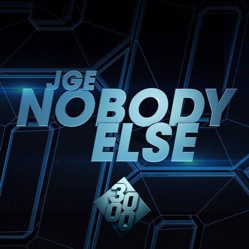 JGE - Nobody Else (EP) 2019