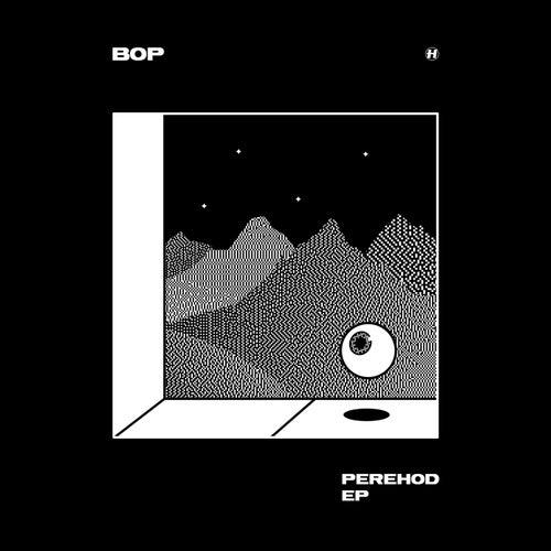 Bop - Perehod [EP]