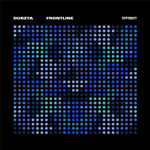 Dubzta - Frontline 2019 [EP]