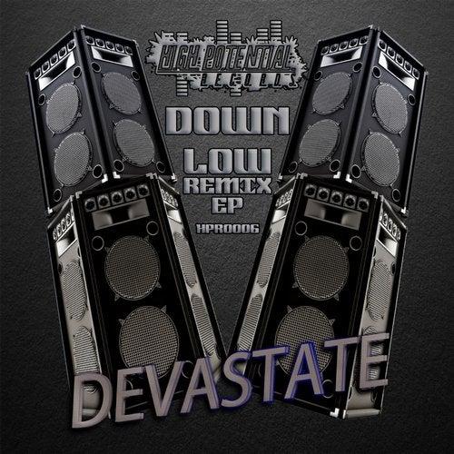 Devastate - Down Low (Remixes) (EP) 2018