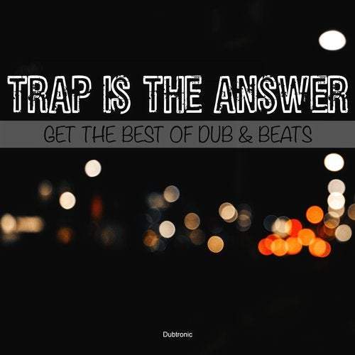 VA - Trao Is the Answer Get the Best of Dub & Beats 2019 [LP]