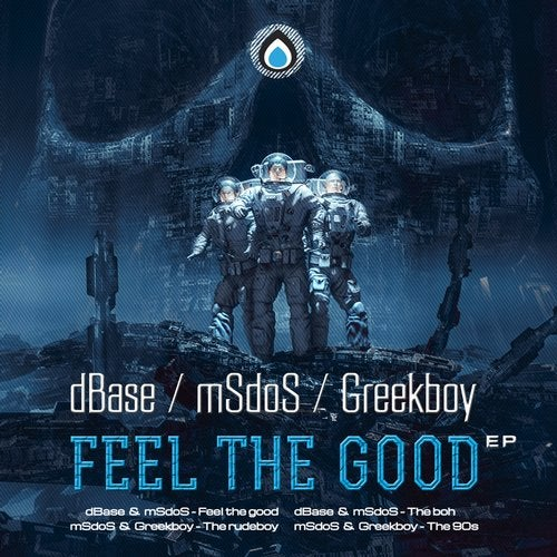 mSdoS - Feel The Good (EP) 2019
