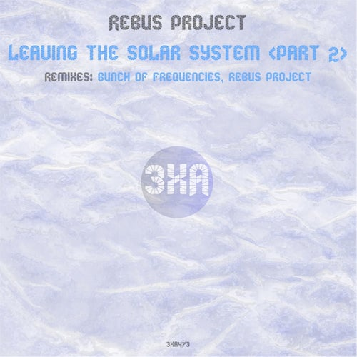 Rebus Project - Leaving the Solar System (Rebus Project 2021 Version) [2021]