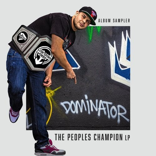 Dominator - The Peoples Champion (Album Sampler) (EP) 2018
