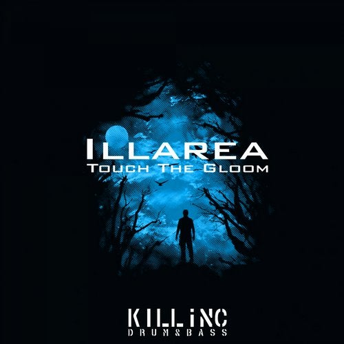 Illarea - Touch The Gloom 2019 [EP]